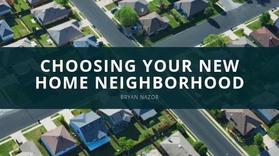 Here's What You Should Research When Choosing Your New Home Neighborhood, According to Bryan Nazor