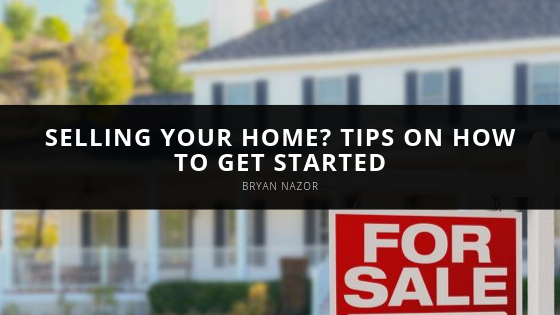 Selling Your Home? Title and Real Estate Closing Expert Bryan Nazor Shares How to Get Started