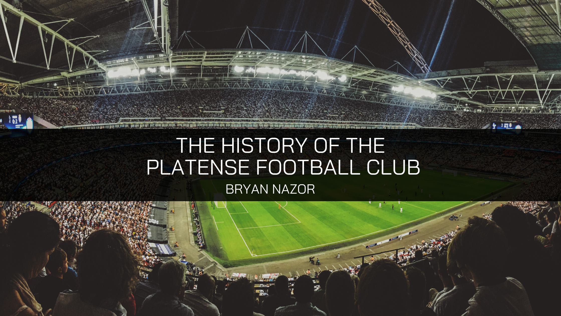 Former Professional Soccer Player Bryan Nazor Discusses the History of the Platense Football Club